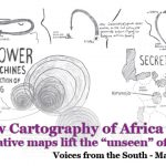 """A New Cartography of Africa: Alternative maps lift the """"unseen"""" of Africa"""